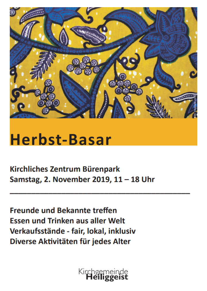 OKTOBER 23, 2018 HERBST-BASAR IM KIRCHLICHEN ZENTRUM BÜRENPARK 2019, BERN